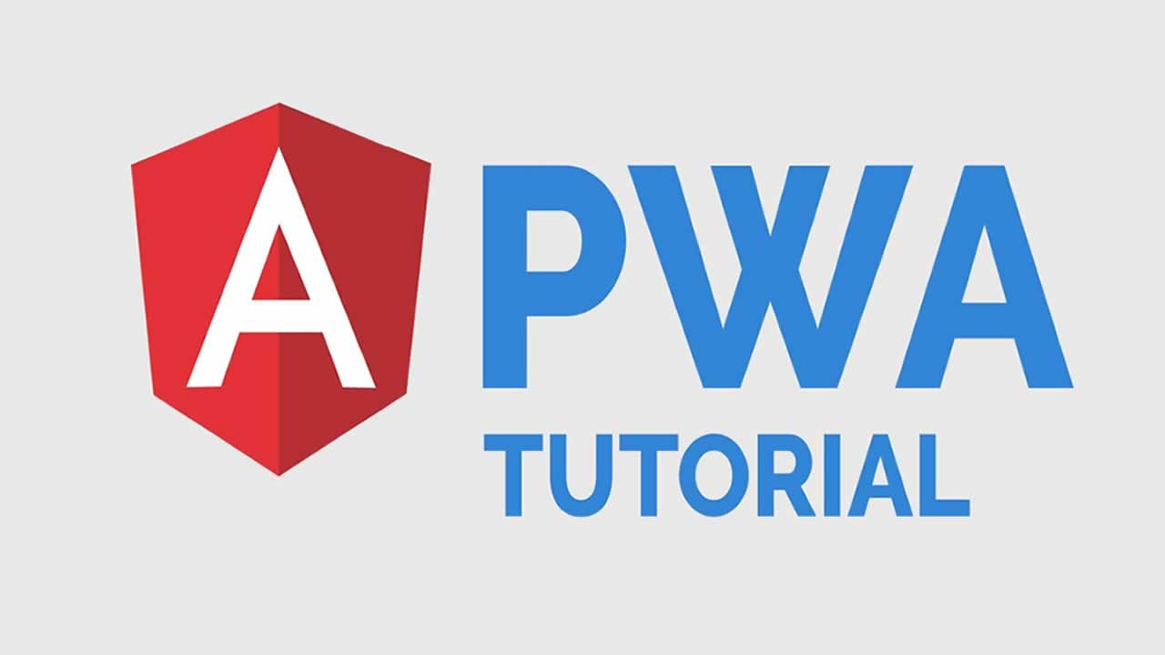 Build Your First PWA with Angular