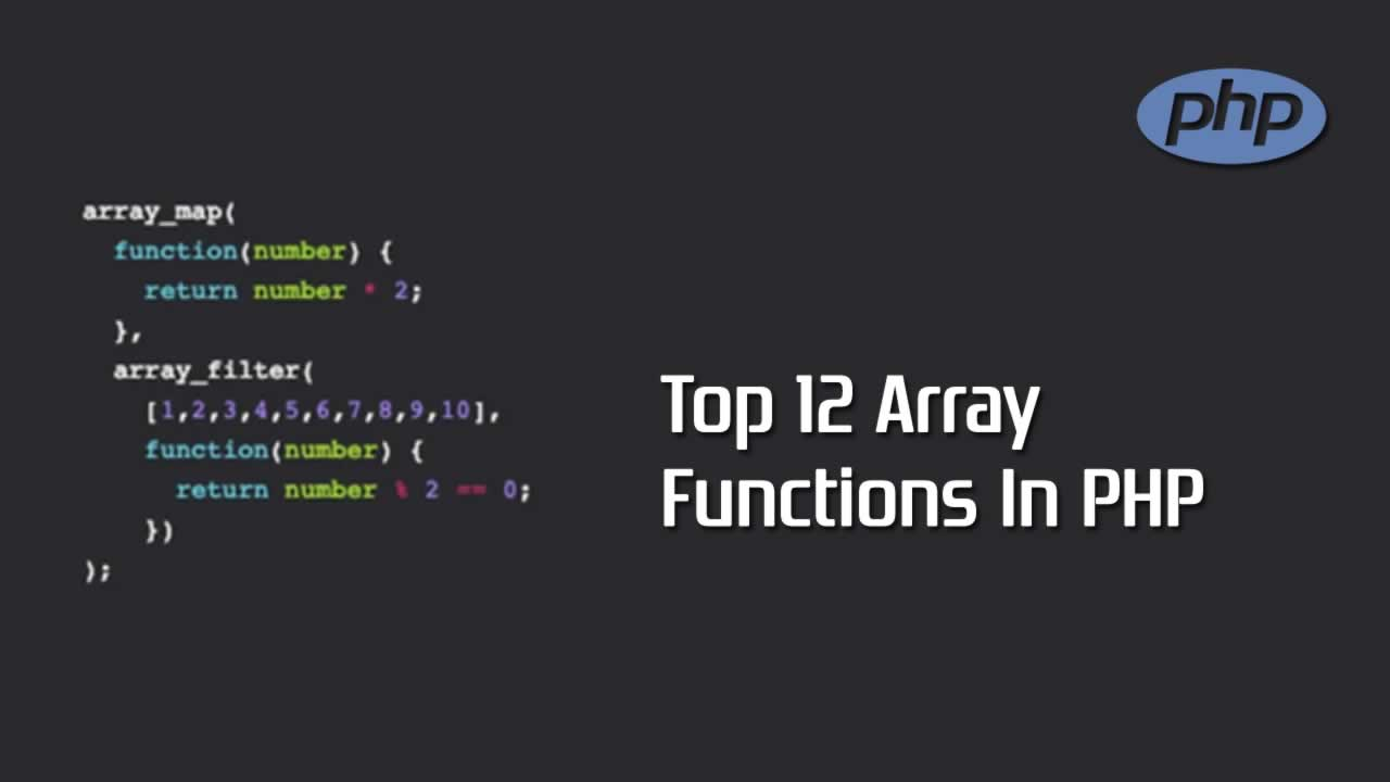 Top 12 Array Functions In PHP