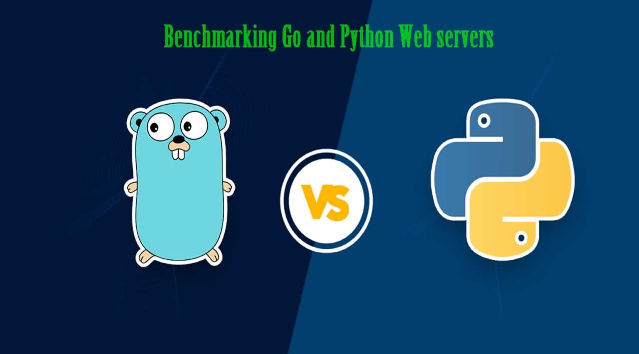Benchmarking Go and Python Web servers