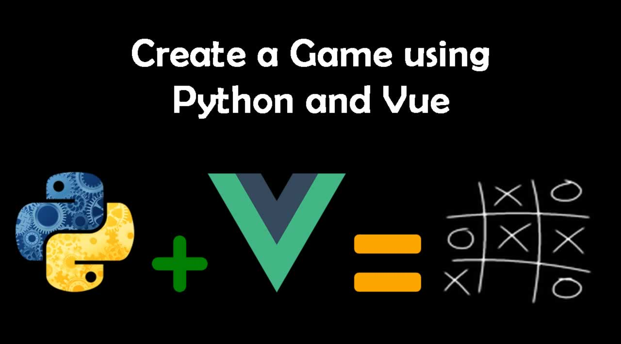 How to Create a Game using Python and Vue *