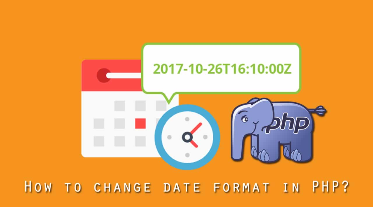 How to change date format in PHP?