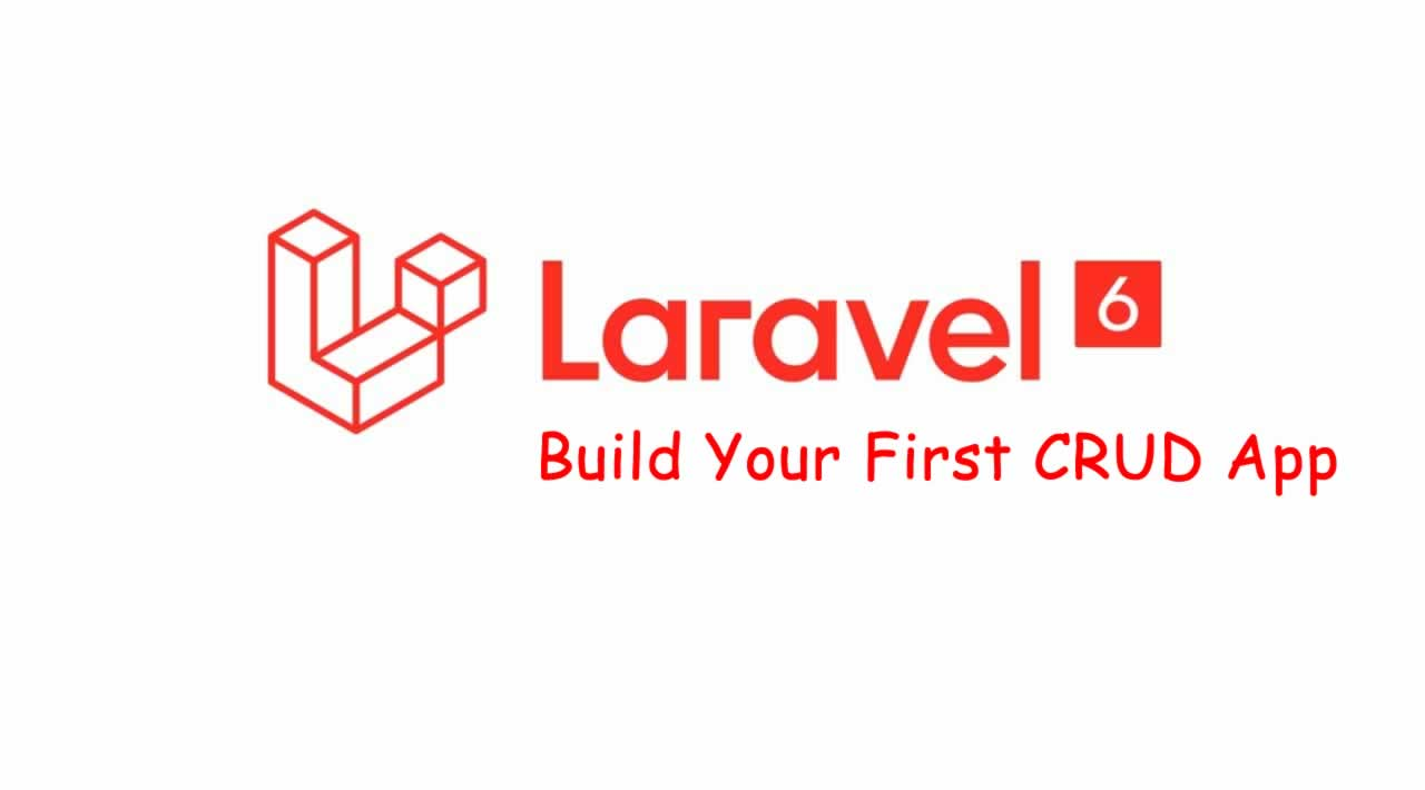 Laravel 6 tutorial – Build Your First CRUD App with Example