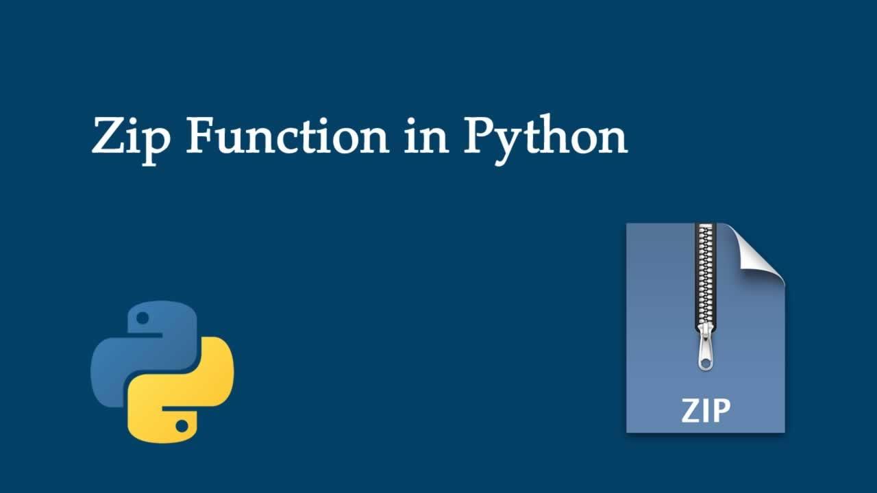 Python Zip Example | Python Zip() Function Tutorial