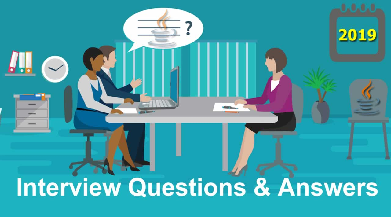 100+ Java Interview Questions and Answers In 2019
