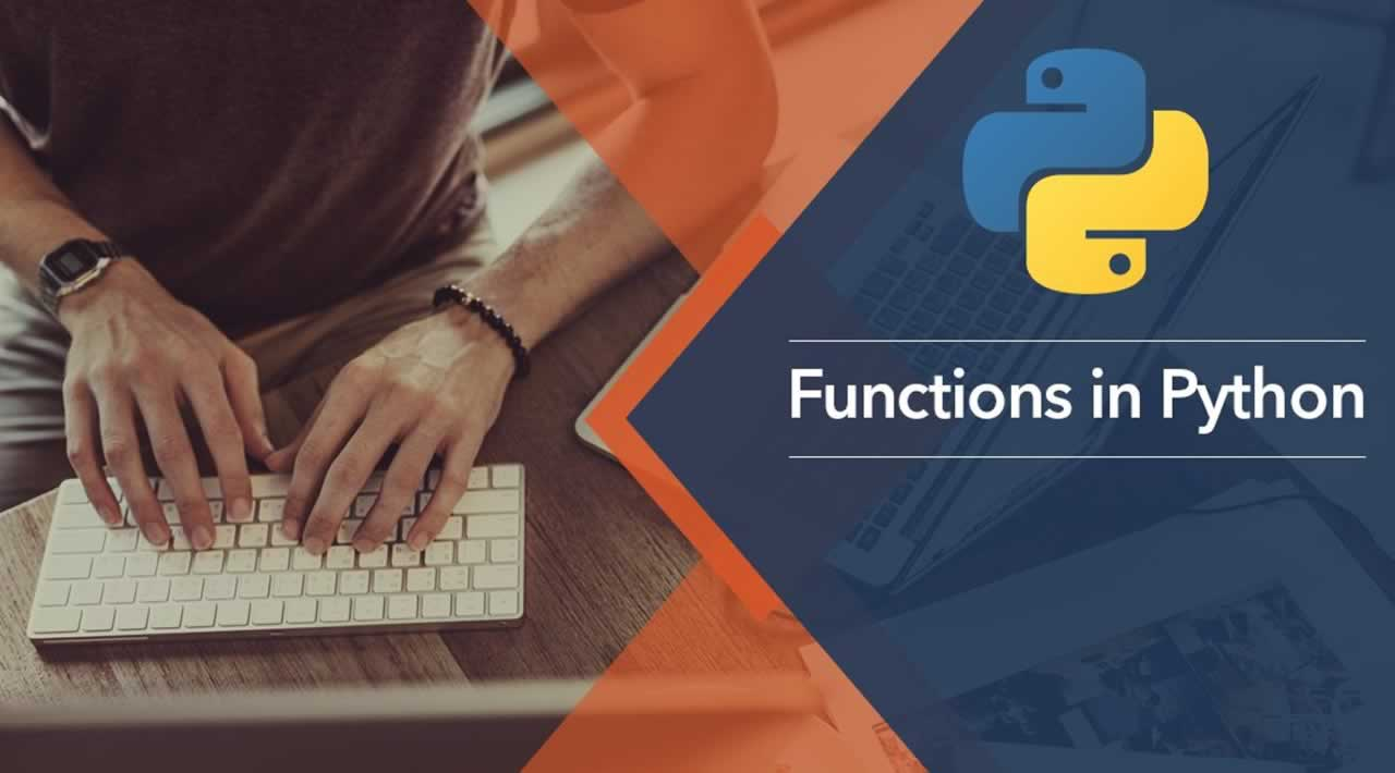 A Beginners Guide To Functions in Python