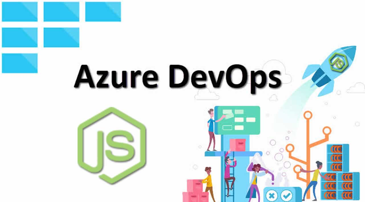 Build a Node.js Application Using Azure DevOps (CI/CD)