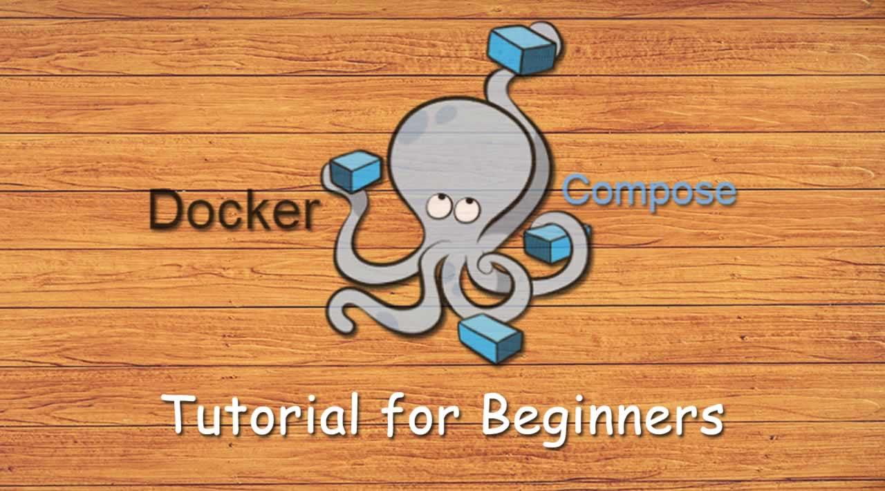 Docker Compose Tutorial for Beginners