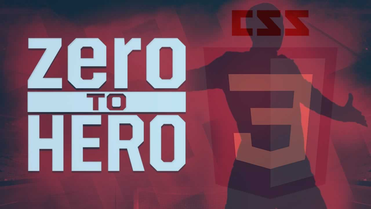 CSS: From Zero to Hero