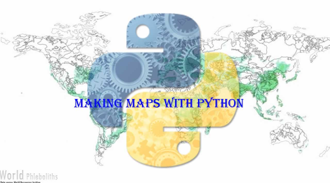 How to Making Maps with Python