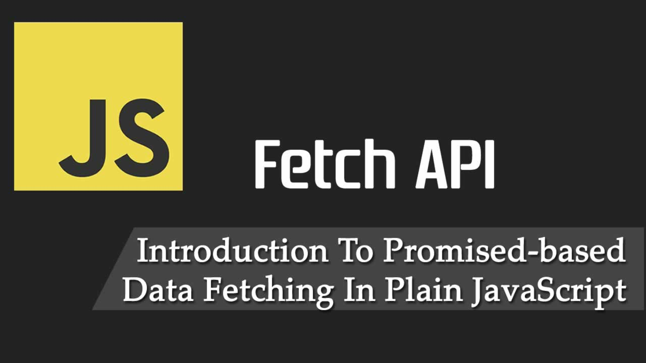 Introduction To Promised-based Data Fetching In JavaScript