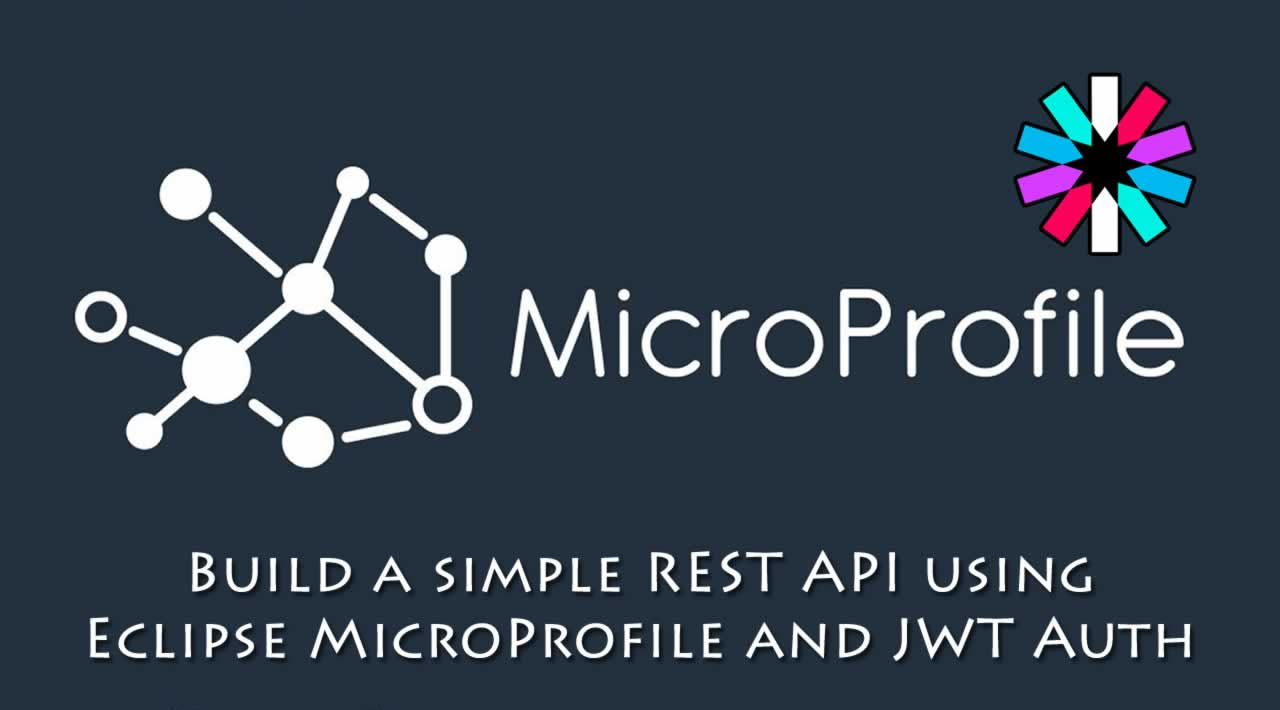 Build a simple REST API using Eclipse MicroProfile and JWT Authentication