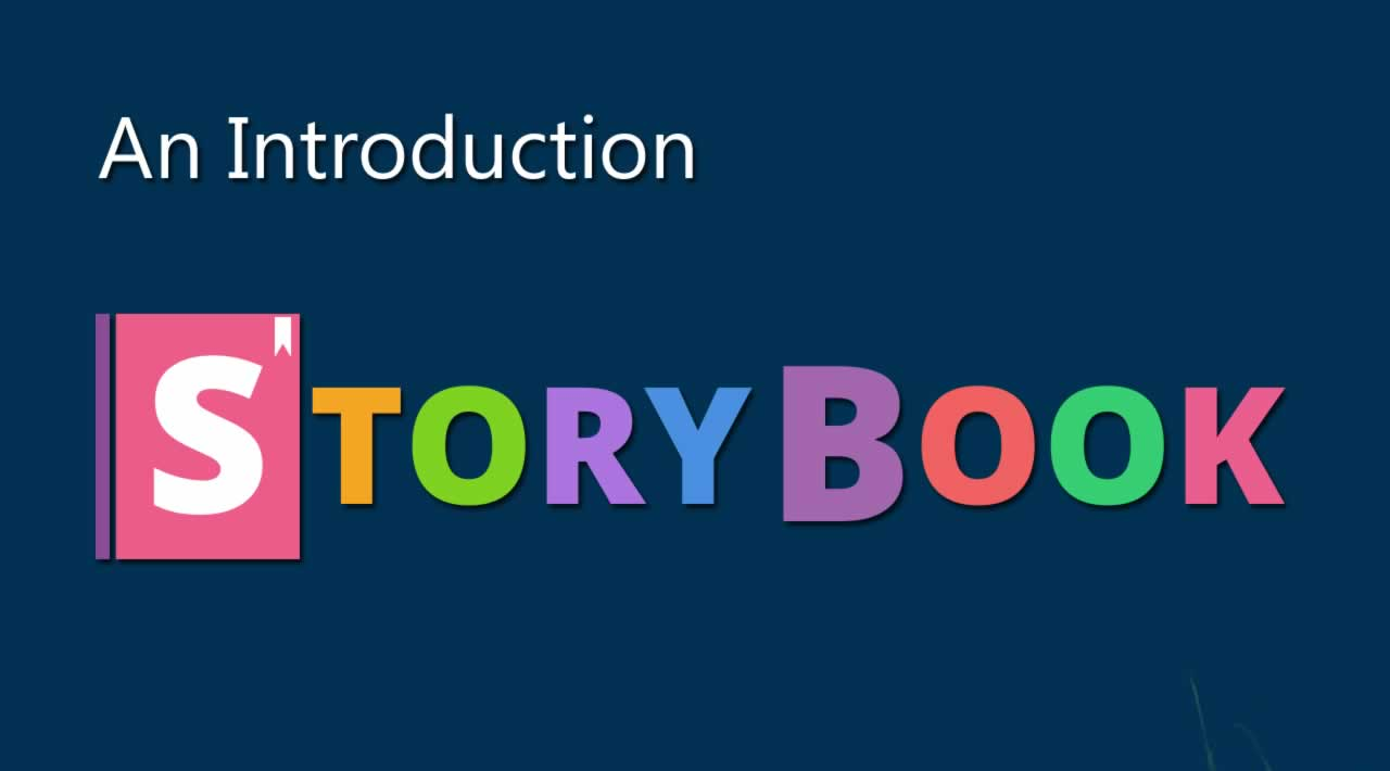 An Introduction To Storybook