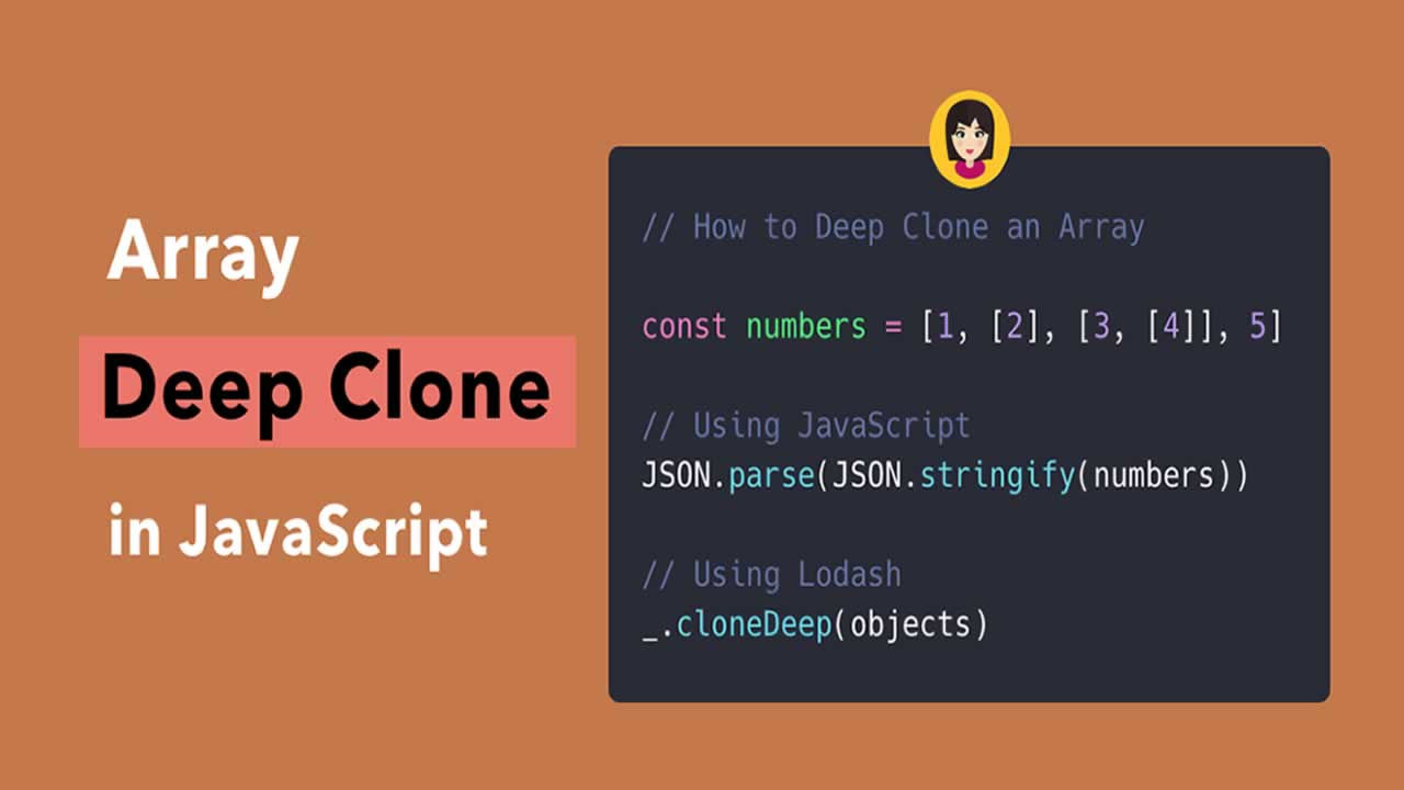 How to Deep Clone an Array in JavaScript