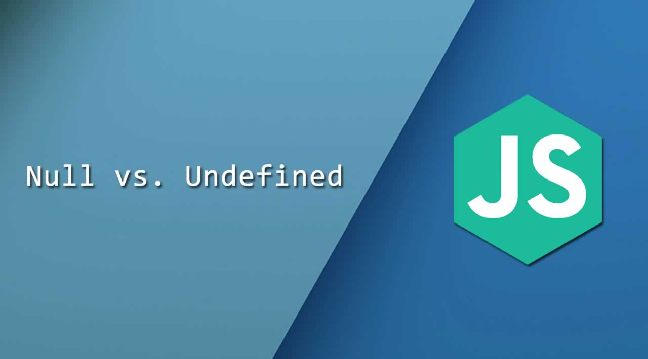 Null vs. Undefined: What's the Difference?