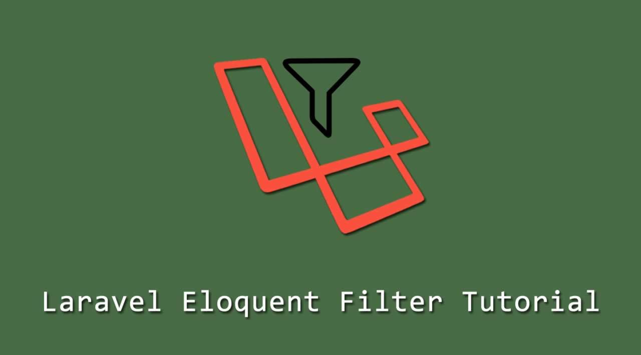 Laravel Eloquent Filter Tutorial for Beginners