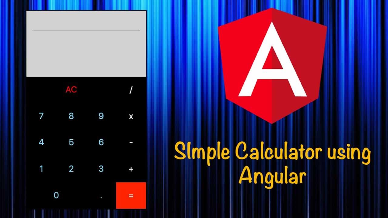 Angular Tutorial: Simple Calculator