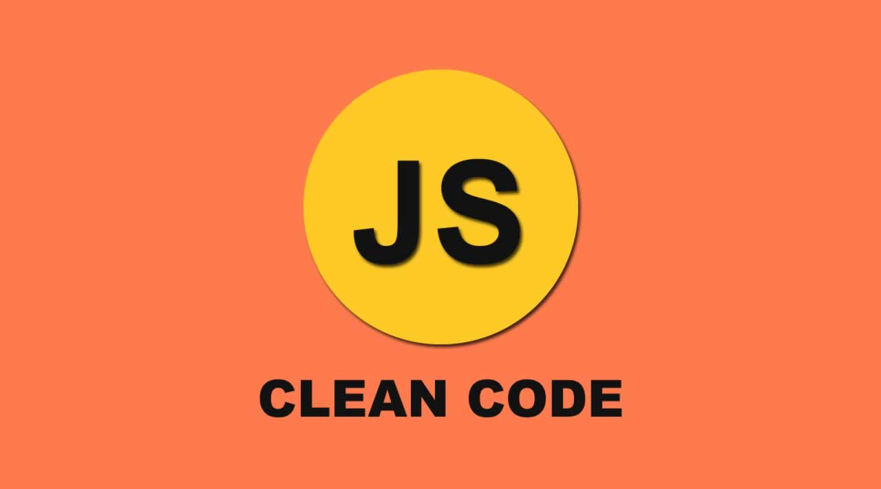How to Write Clean Code: an Overview of JavaScript Best Practices and Coding Conventions