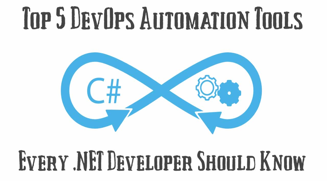 Top 5 DevOps Automation Tools for .NET Developers
