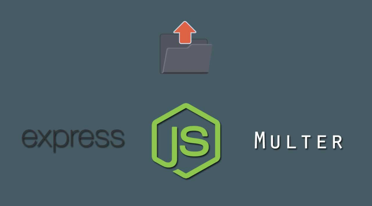Create a single file uploading system using Multer, Express and Node