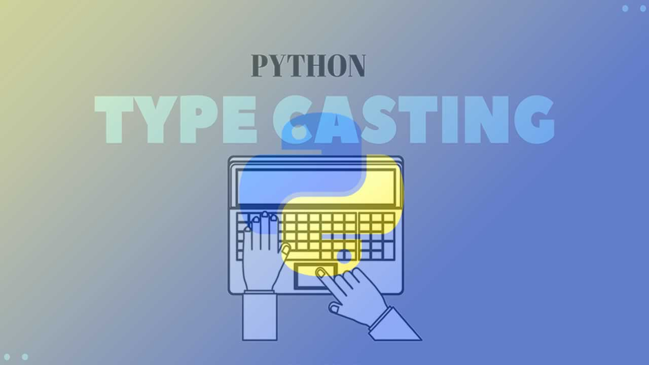 Learn typecasting in Python