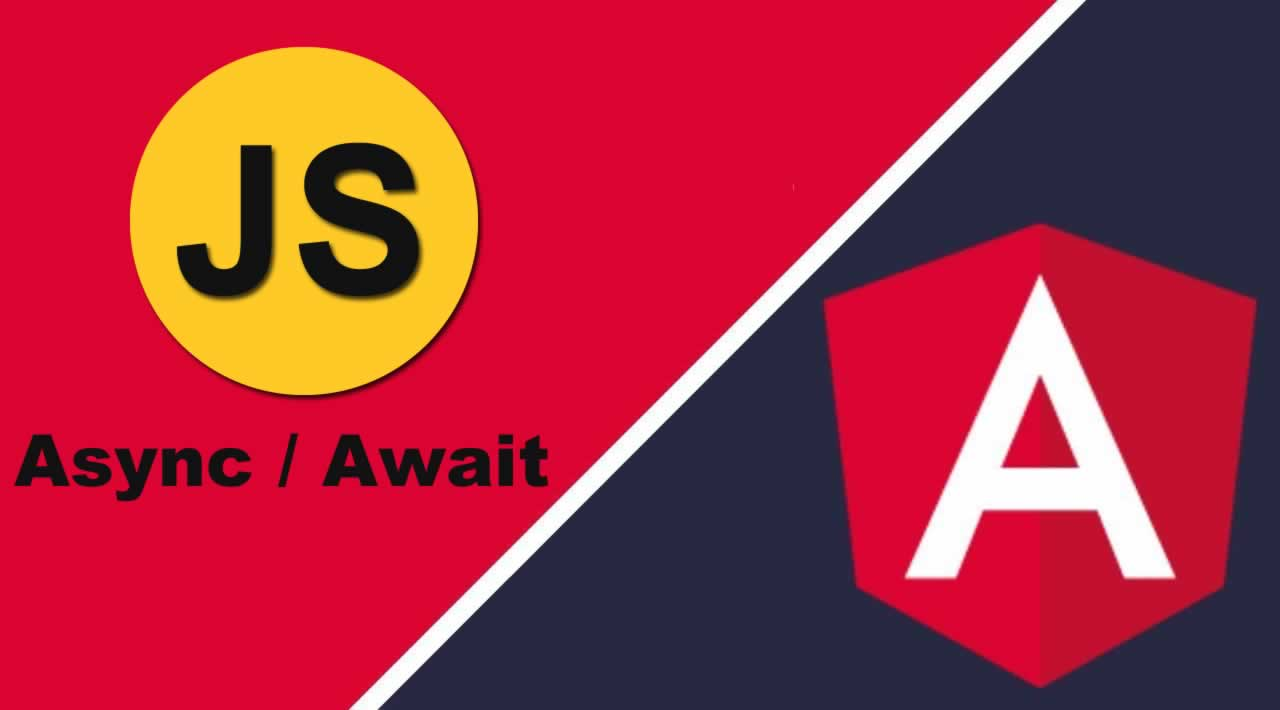 JavaScript Tutorial for Async / Await with Angular 7/8 Observation example and HTTP