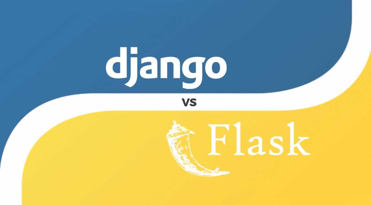 Django vs Flask - choosing the best python framework