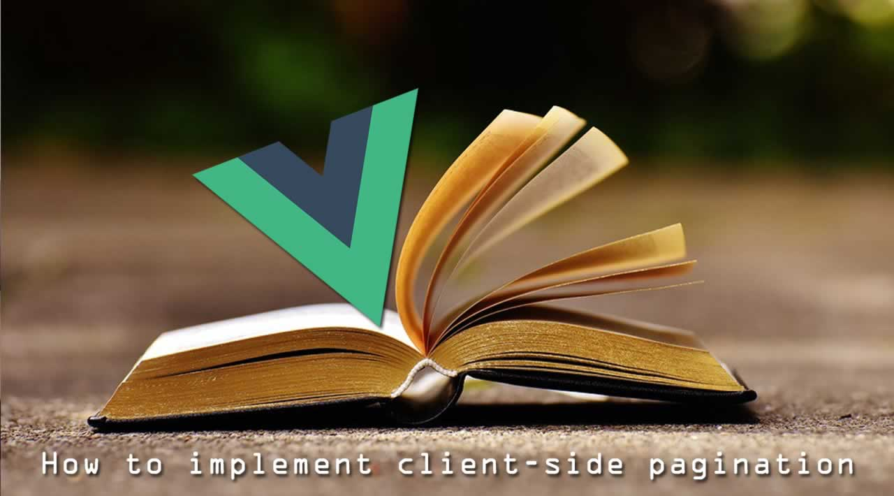 How to implement client-side pagination in Vue.js