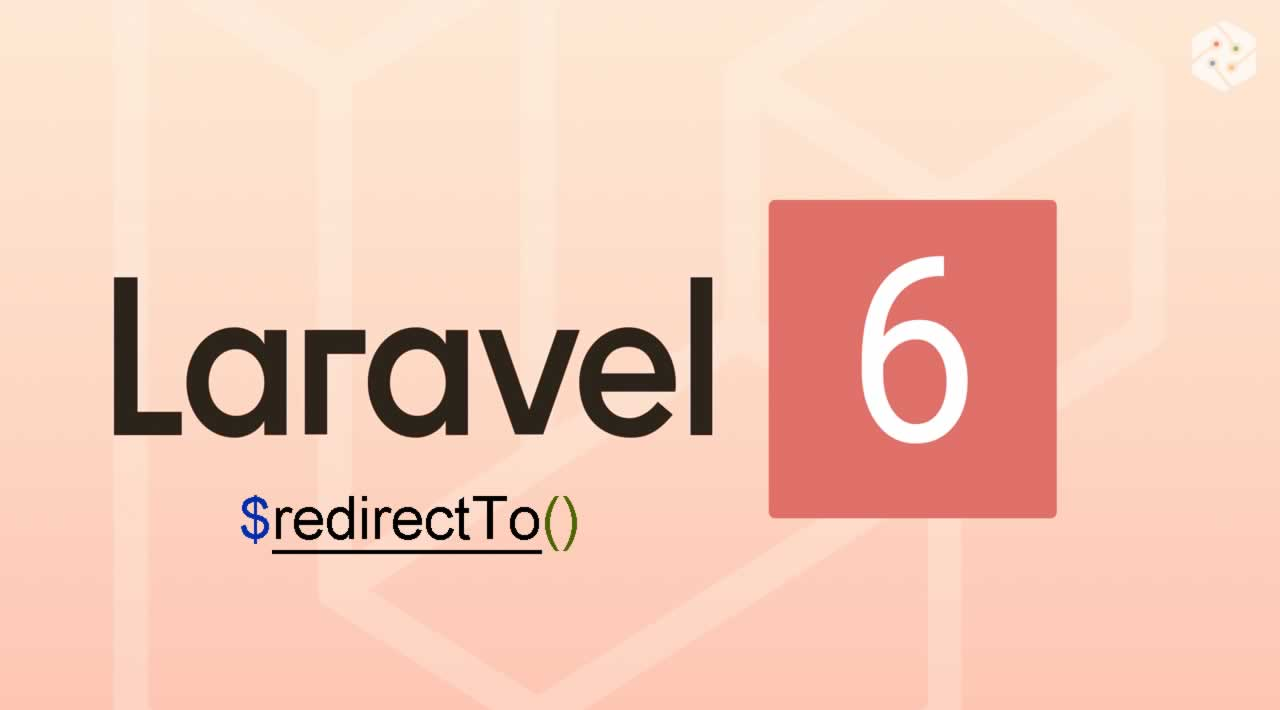 Learn about Laravel 6 Auth Redirection using redirectTo