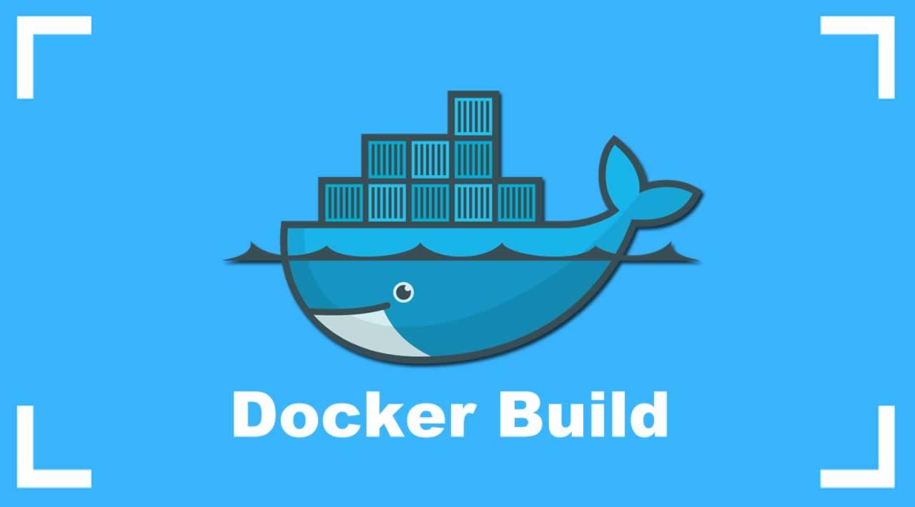 Docker Build - How to build Docker images for beginners