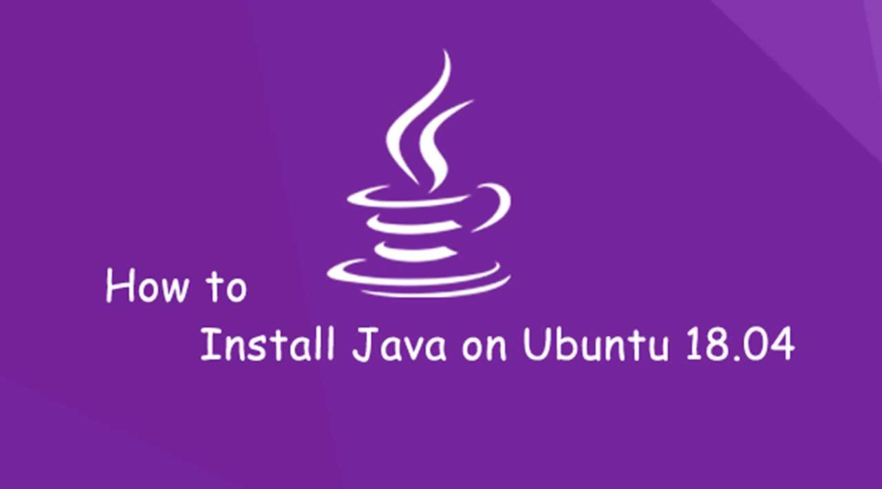 How To Install Java with `apt` on Ubuntu 18.04