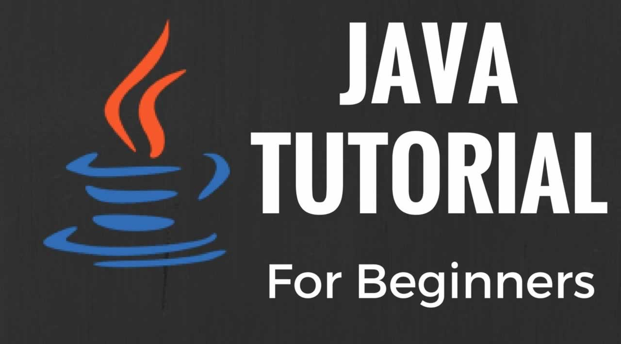 Learn Java Programming - Java Tutorial For Beginners