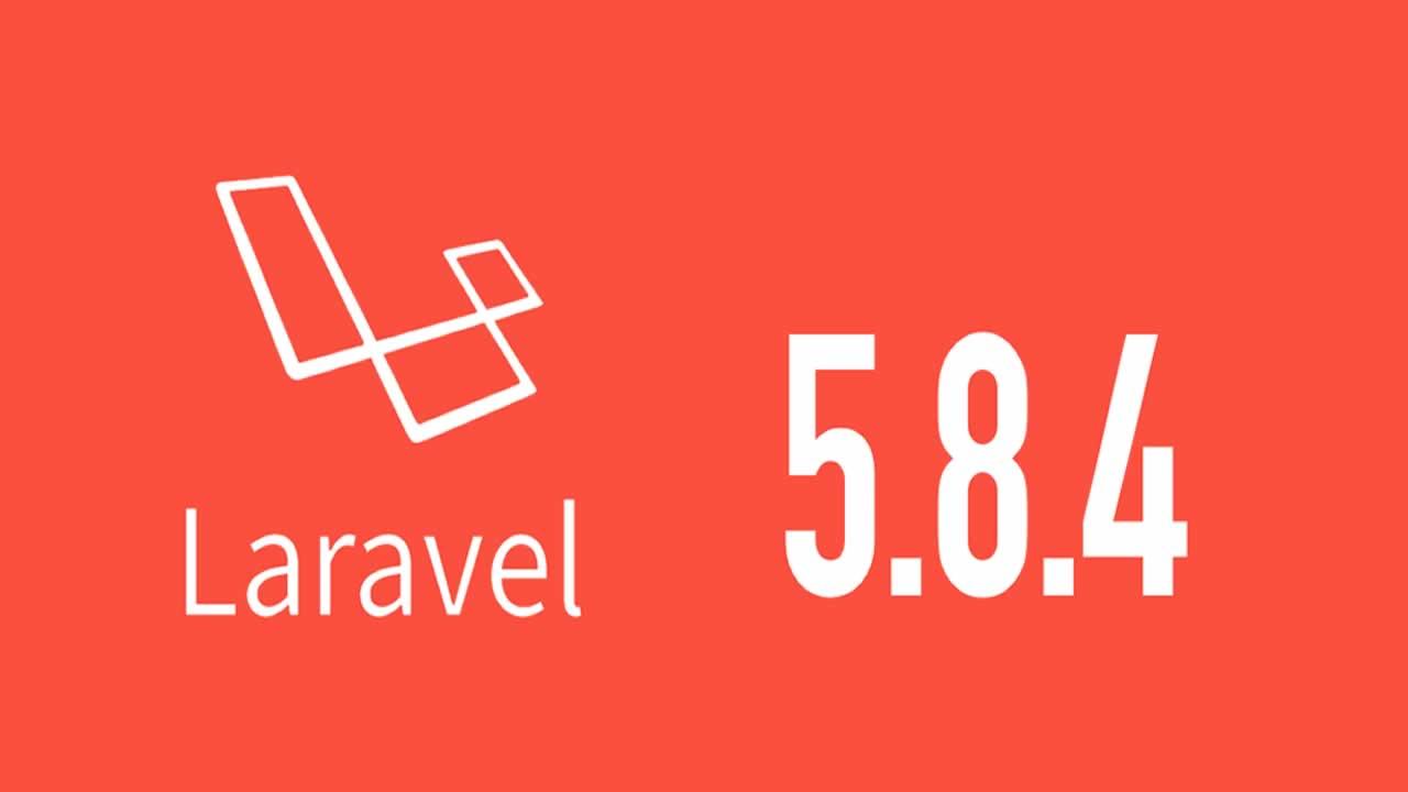Laravel v5.8.4 released