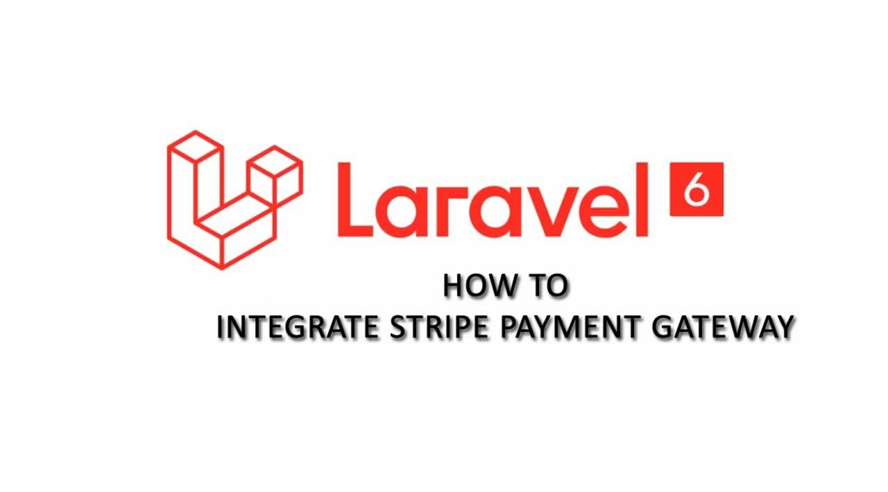 How to integrate stripe payment gateway in Laravel 6 Applicaion
