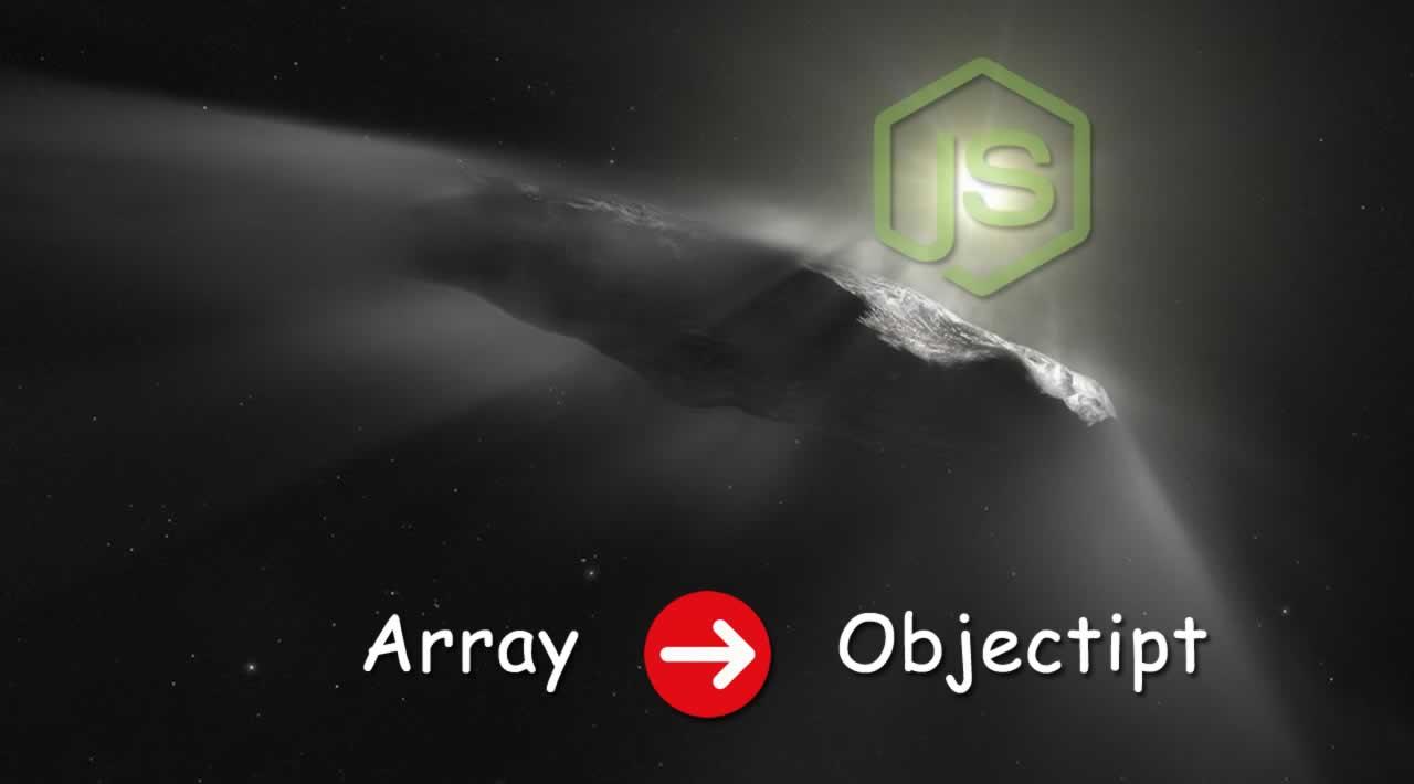 3 Ways to Convert an Array to an Object in NodeJS