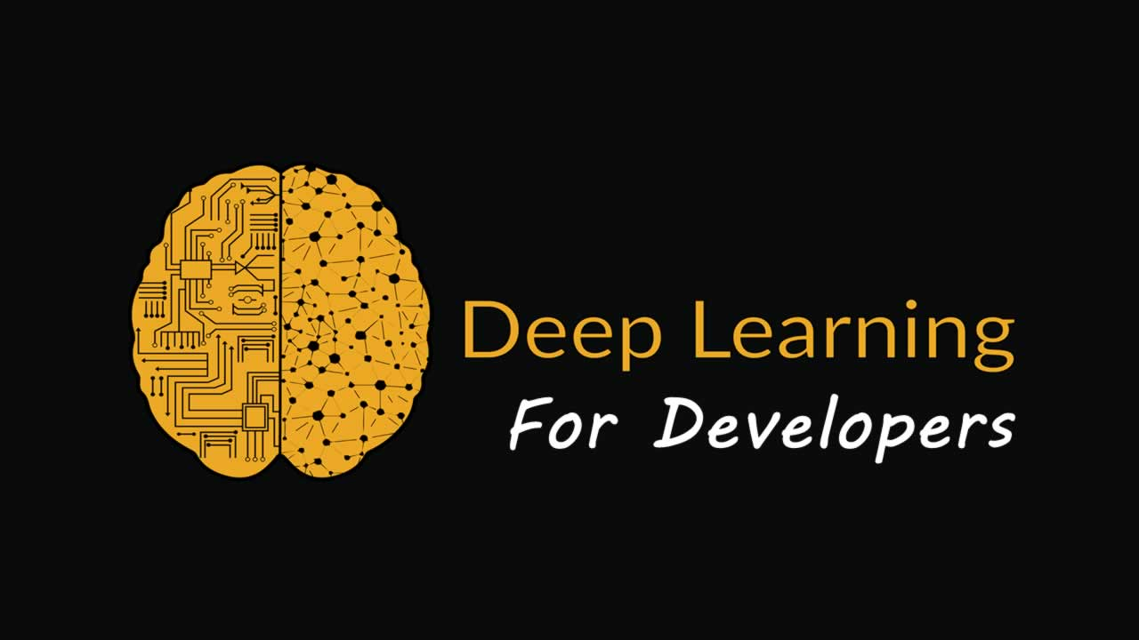 Deep Learning For Developers