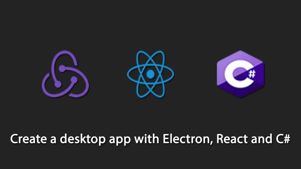 Create a desktop app with Electron, React and C#