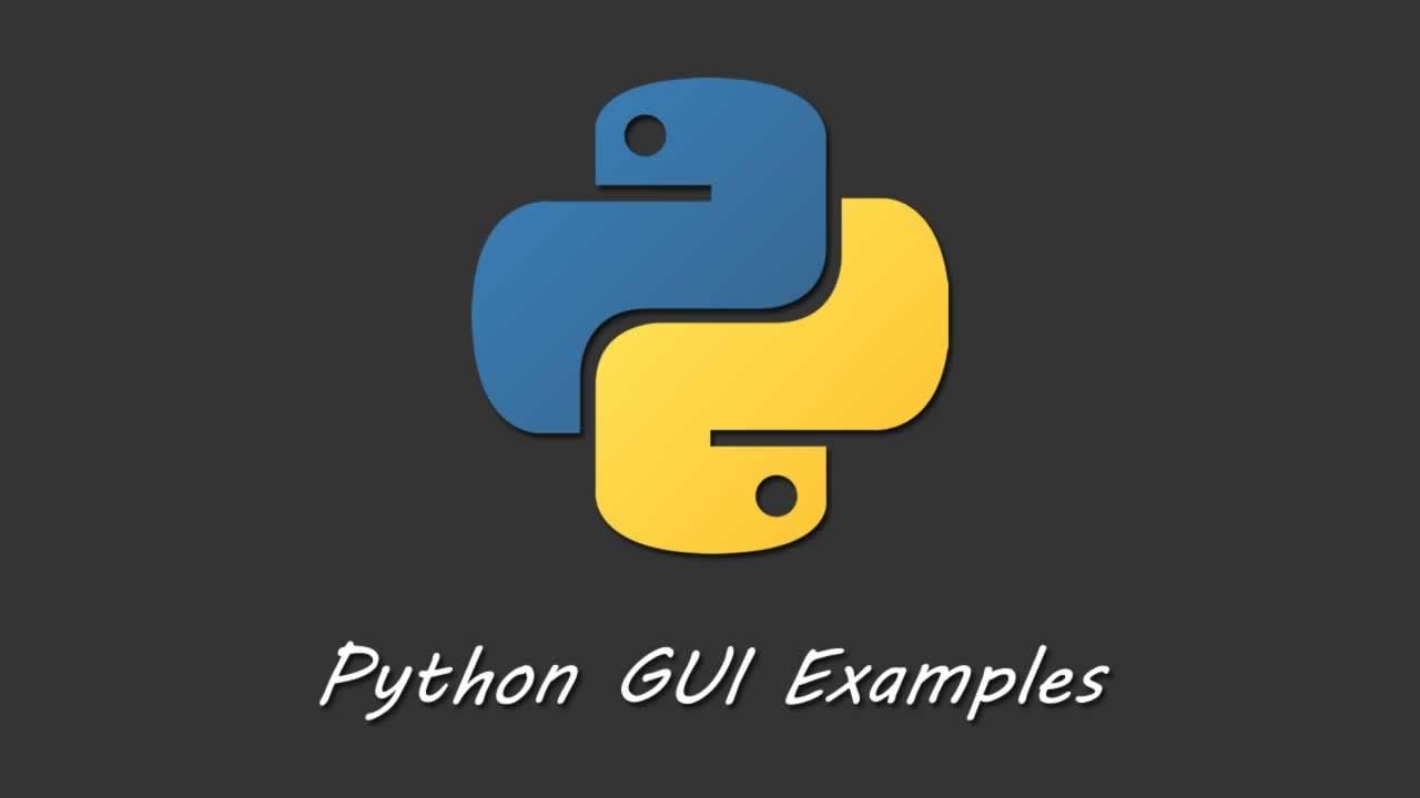 Python Tutorial - Python GUI Programming - Python GUI Examples (Tkinter Tutorial)