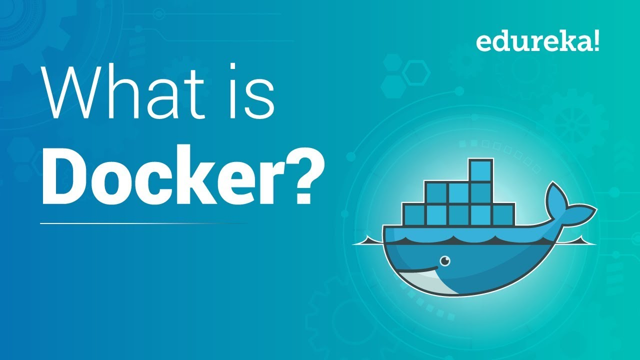 What is Docker | Docker Tutorial for Beginners