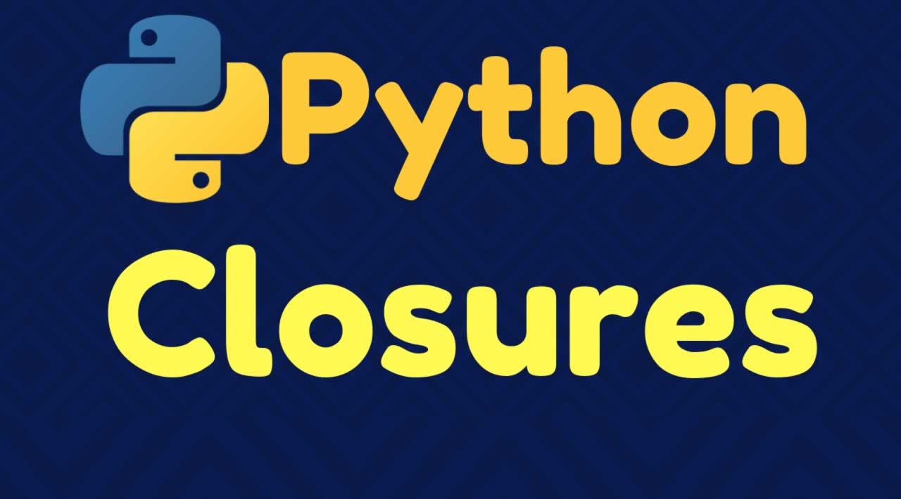 A guide to Python Closures