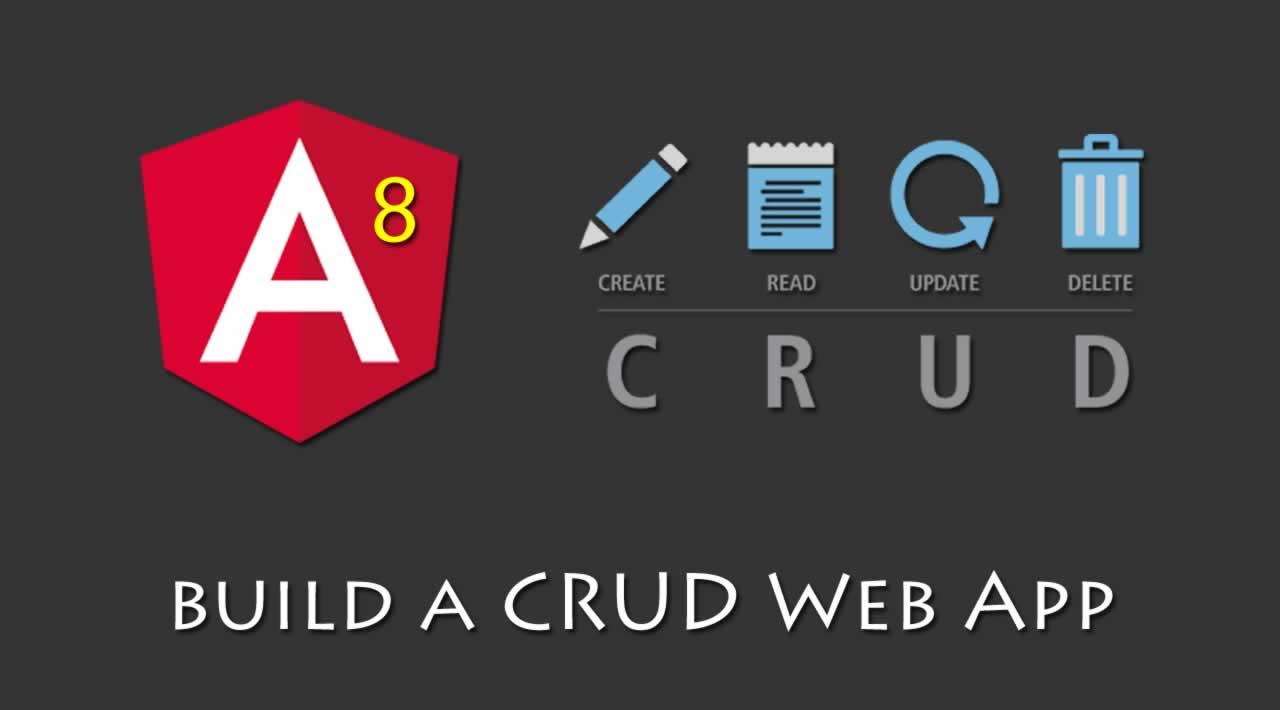 How to build a CRUD Web App with Angular 8.0