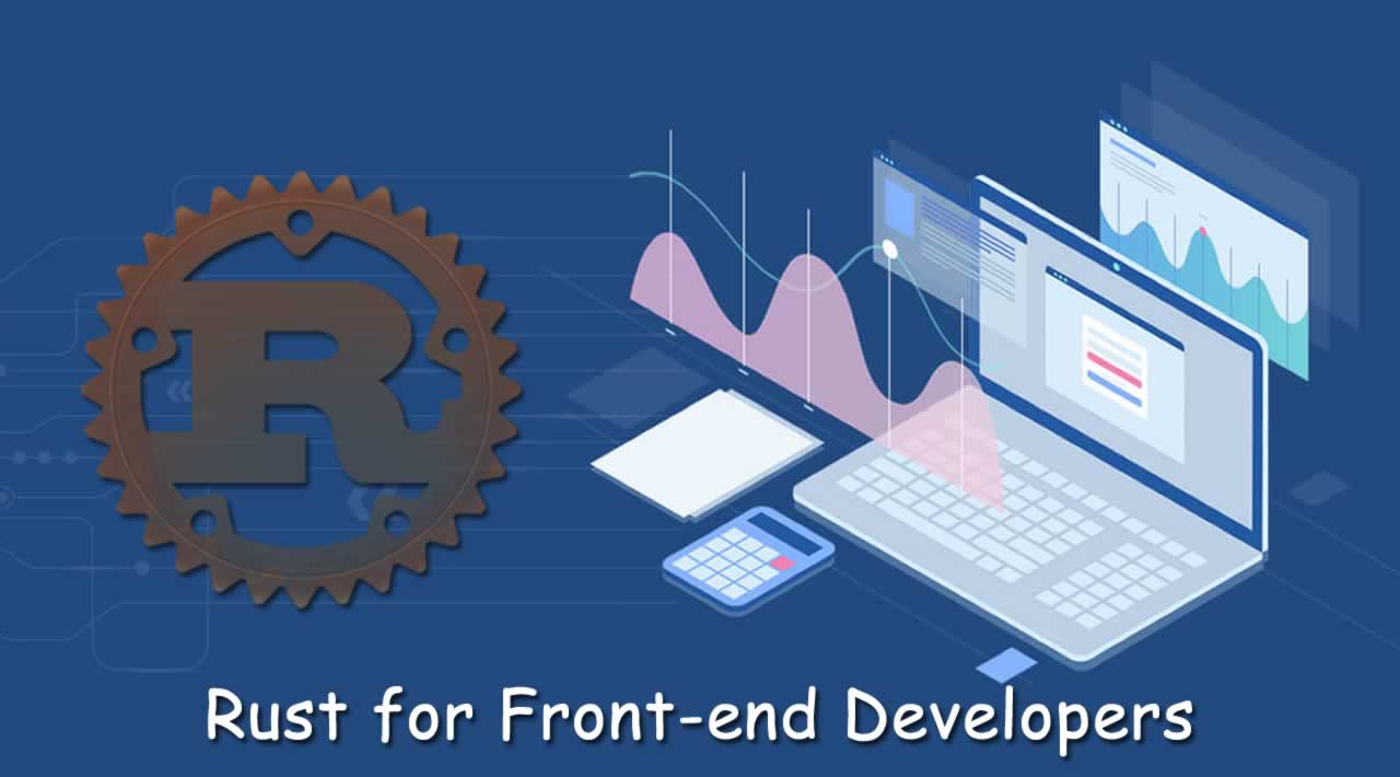 Rust for Front-end Developers