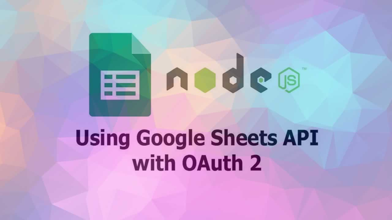 Node.js - Using Google Sheets API with OAuth 2