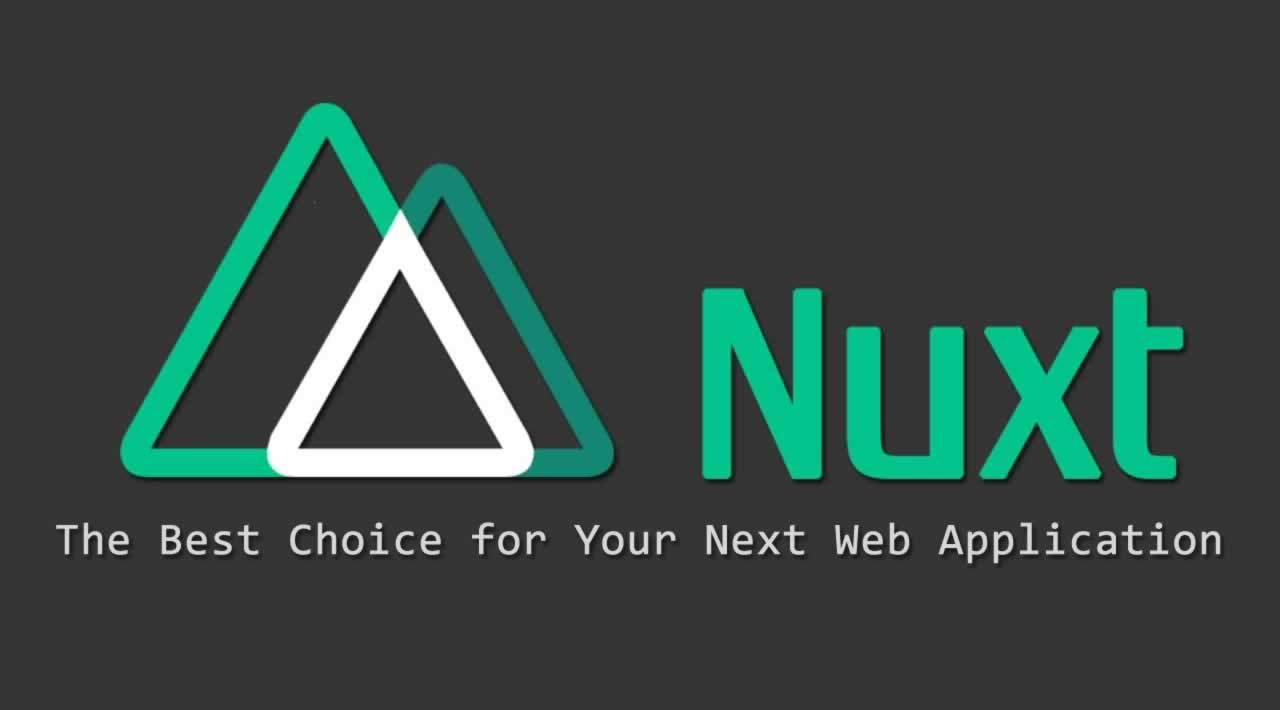 Why Is Nuxt.js the Best Choice for Your Next Web Application?