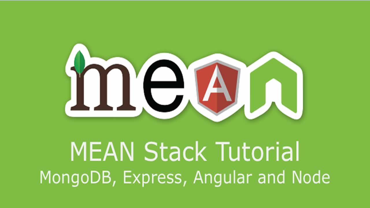 MEAN Stack Tutorial MongoDB, ExpressJS, AngularJS and NodeJS