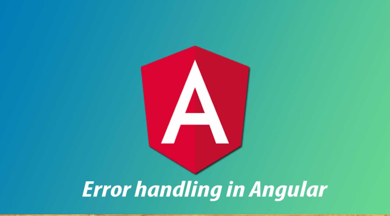 Error handling in Angular