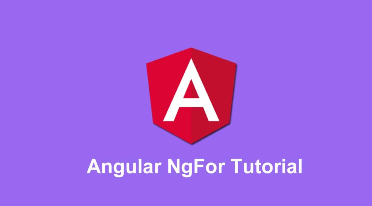 Angular NgFor Tutorial With Example | NgForOf Directive