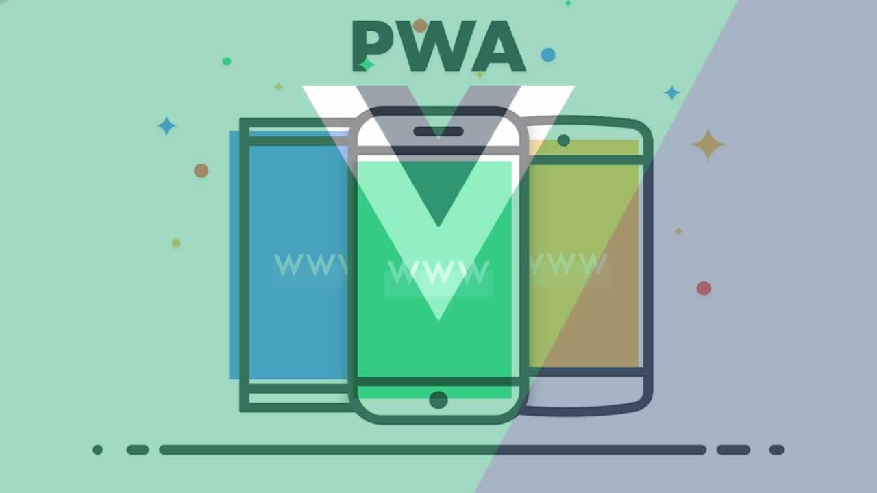 Build a Progressive Web App In VueJs