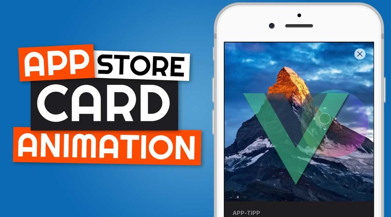 App Store Card Animation With Vue.js