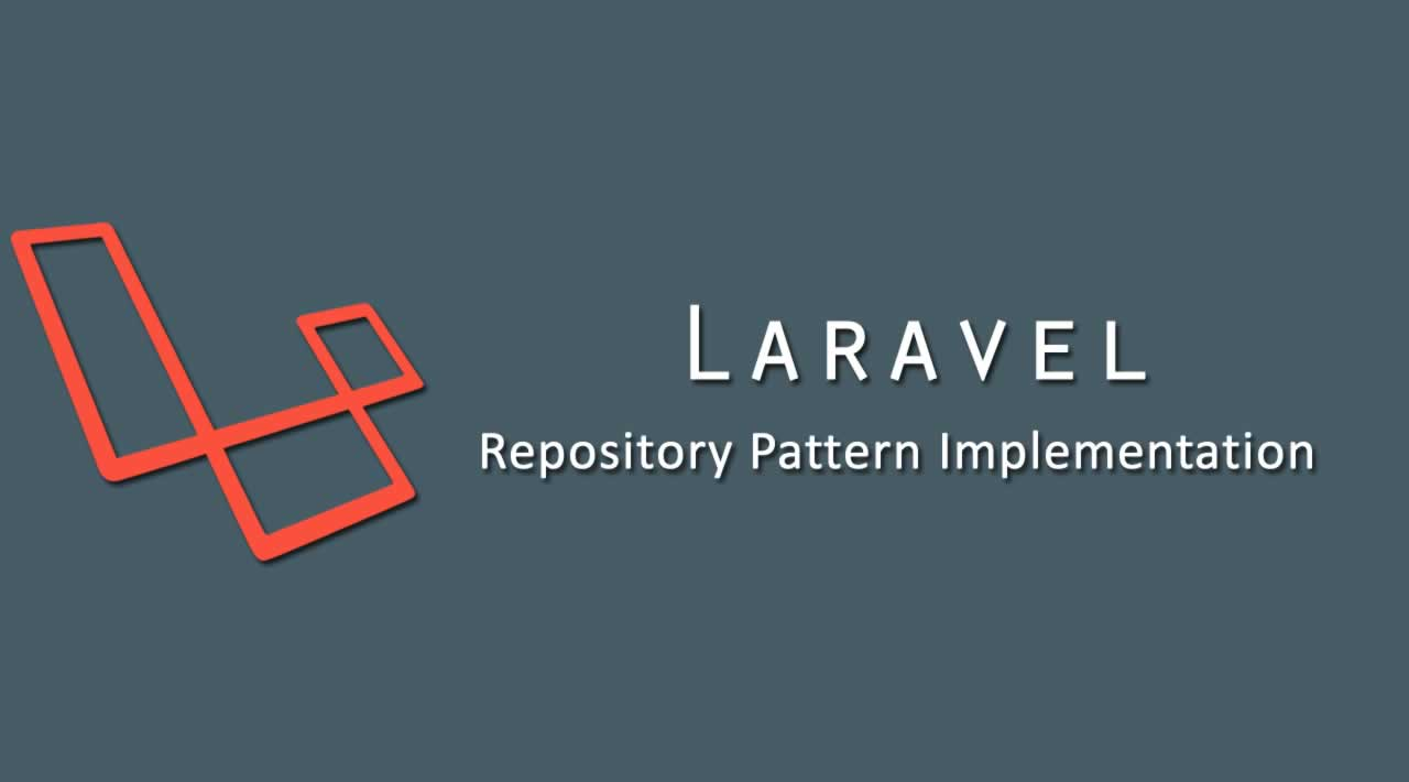 Laravel Repository Pattern Implementation
