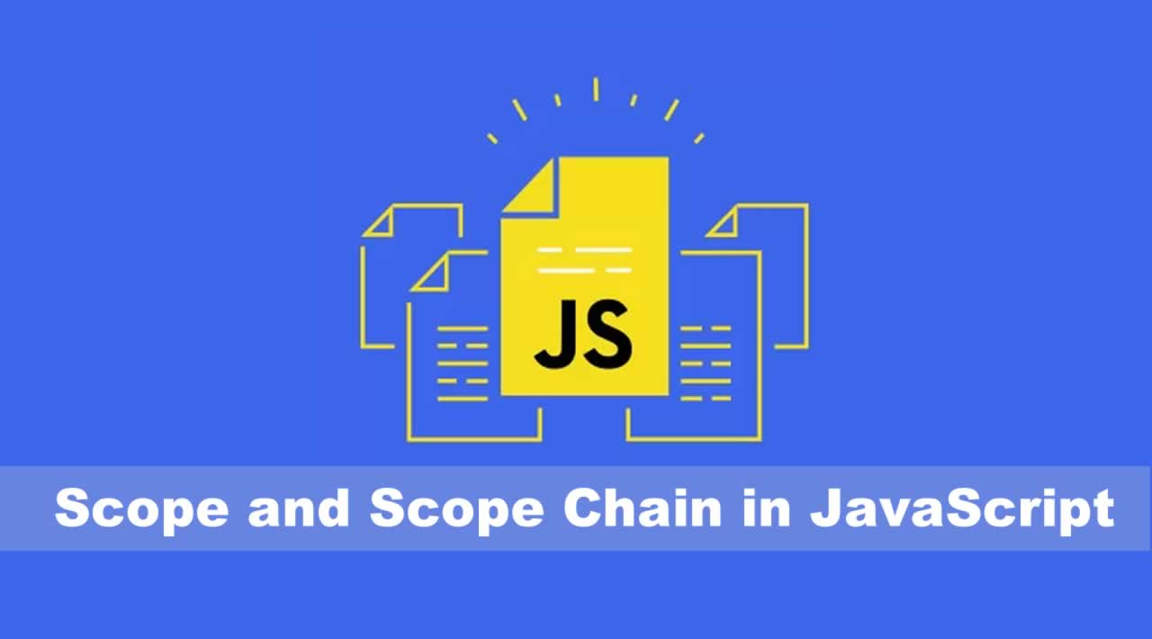 Scope and Scope Chain in JavaScript for Beginners